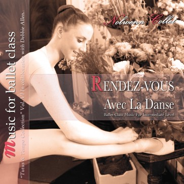 Rendez-Vous Ballet Class Music for Intermediate Level
