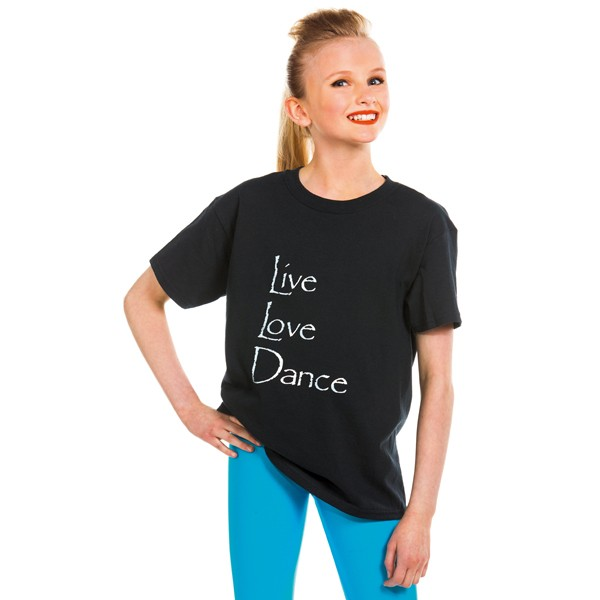 Live Love Dance T Shirt
