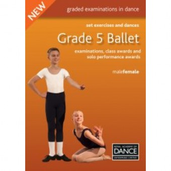 Grade 5 Ballet Set Exercises & Dances Book