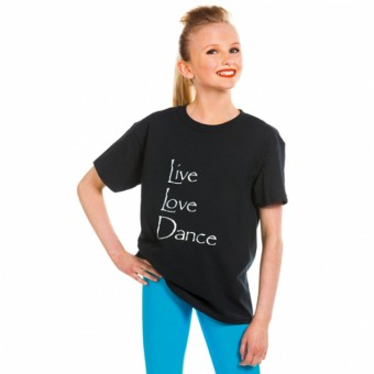 Live Love Dance T Shirt