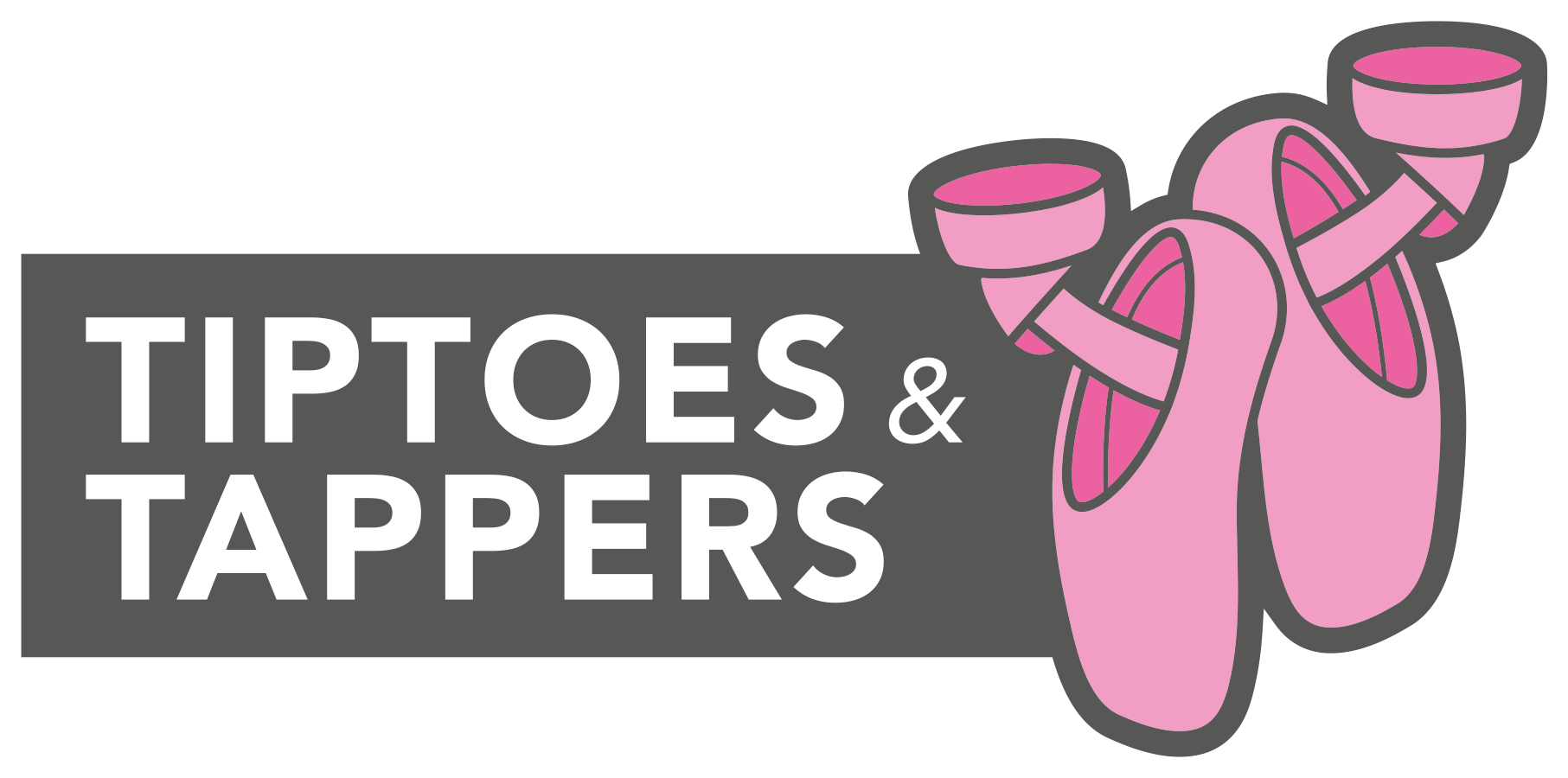 Tiptoes And Tappers